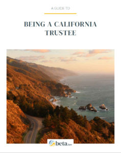 being a california trustee guide